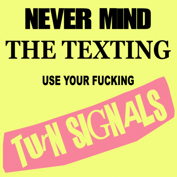 Never Mind the Texting